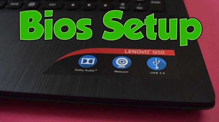 Lenovo G50 Bios Setup 770x430 - System BIOS Boot Keys for Laptops/Desktop